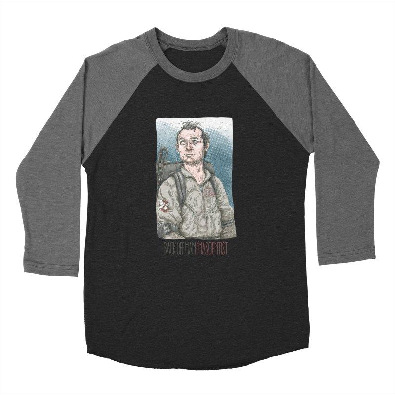 Back off Man, I'm a Scientist  Women's Baseball Triblend T-Shirt by supmon's Artist Shop