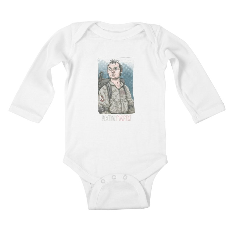 Back off Man, I'm a Scientist  Kids Baby Longsleeve Bodysuit by supmon's Artist Shop