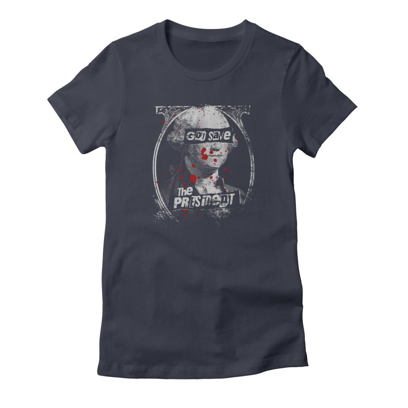 God Save the President Women's T-Shirt by Sushilove's Store