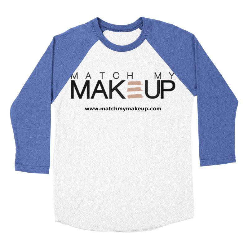 Match My Makeup Women's Baseball Triblend Longsleeve T-Shirt by SushiMouse's Artist Shop