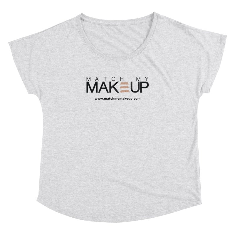 Match My Makeup Women's Dolman Scoop Neck by SushiMouse's Artist Shop