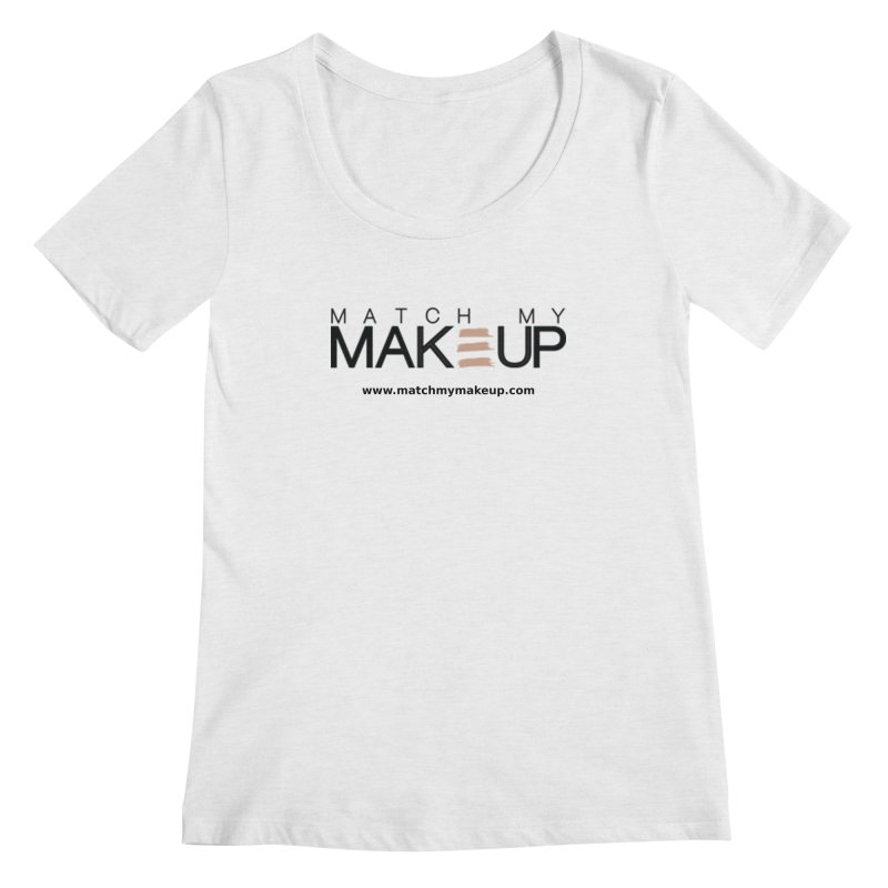 Match My Makeup Women's Scoopneck by SushiMouse's Artist Shop