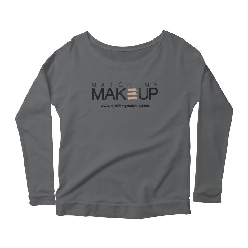 Match My Makeup Women's Scoop Neck Longsleeve T-Shirt by SushiMouse's Artist Shop