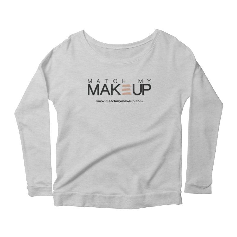 Match My Makeup Women's Longsleeve Scoopneck  by SushiMouse's Artist Shop