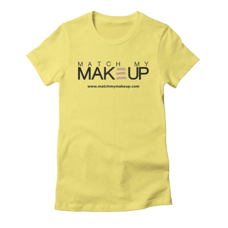 Match My Makeup Women's T-Shirt by SushiMouse's Artist Shop