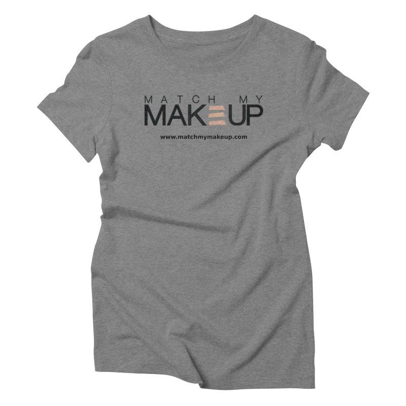 Match My Makeup Women's Triblend T-Shirt by SushiMouse's Artist Shop