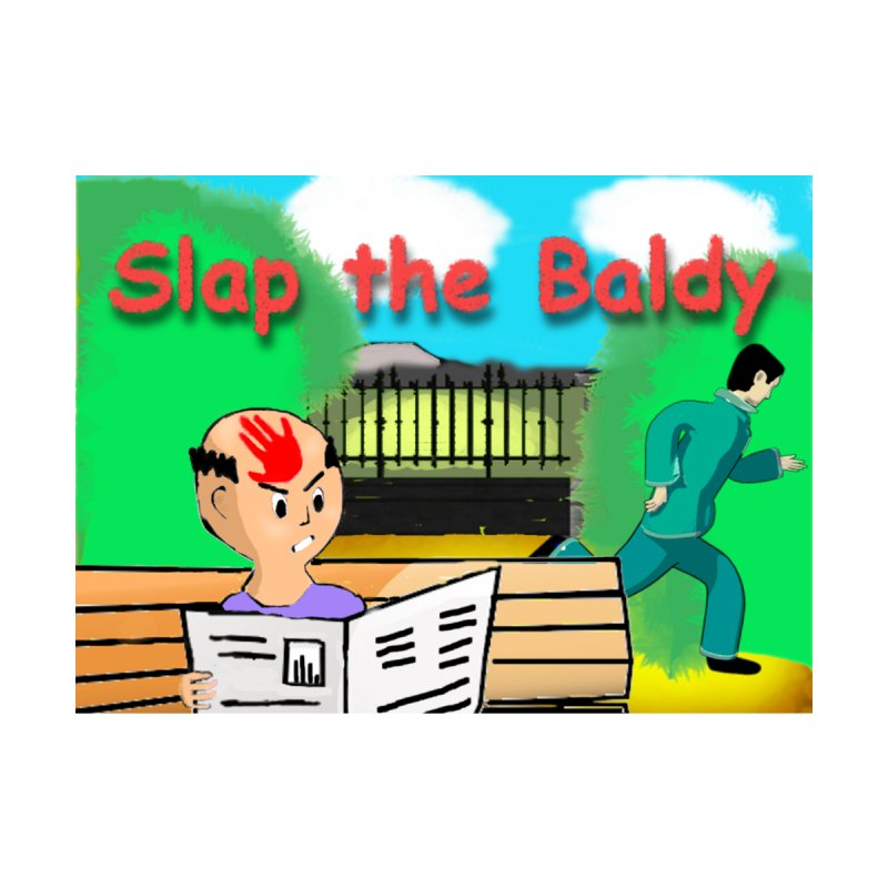 Slap the Baldy Home Fine Art Print by SushiMouse's Artist Shop