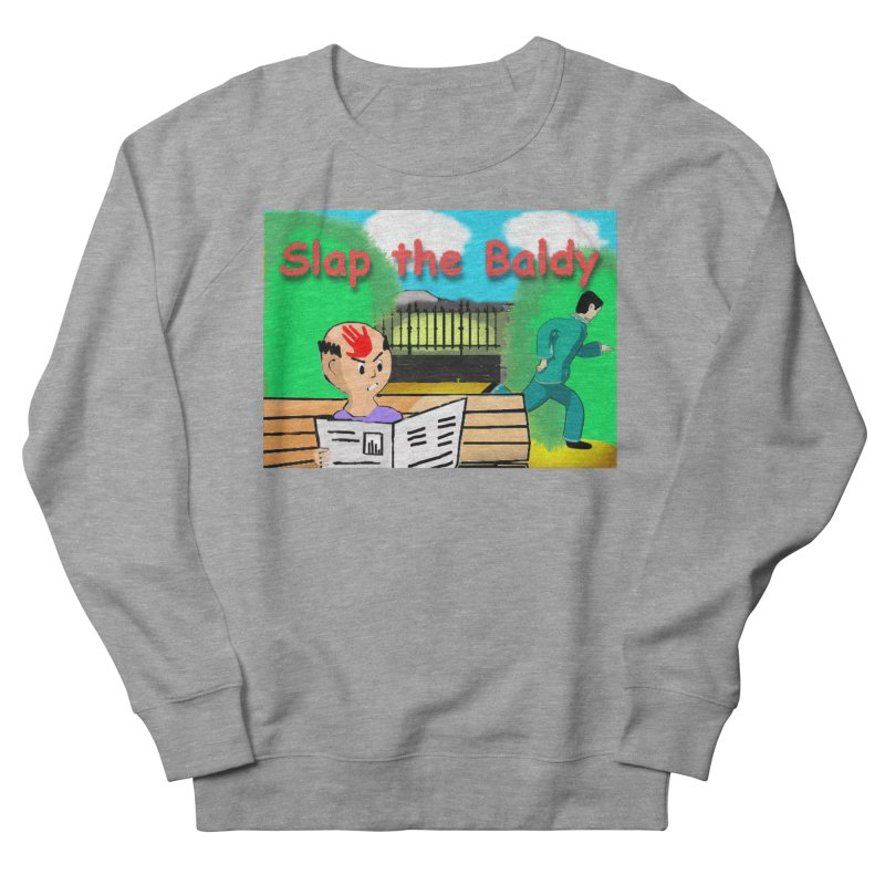 Slap the Baldy Men's French Terry Sweatshirt by SushiMouse's Artist Shop