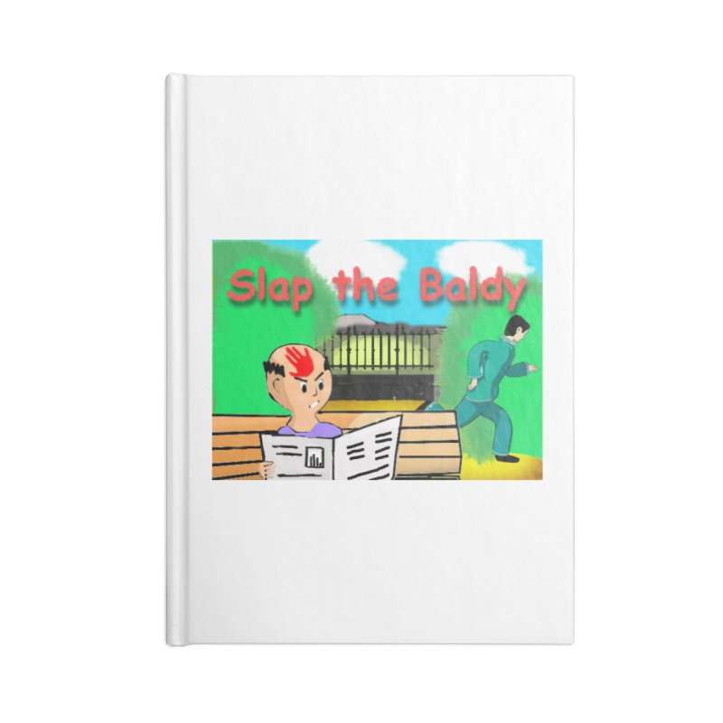 Slap the Baldy Accessories Lined Journal Notebook by SushiMouse's Artist Shop