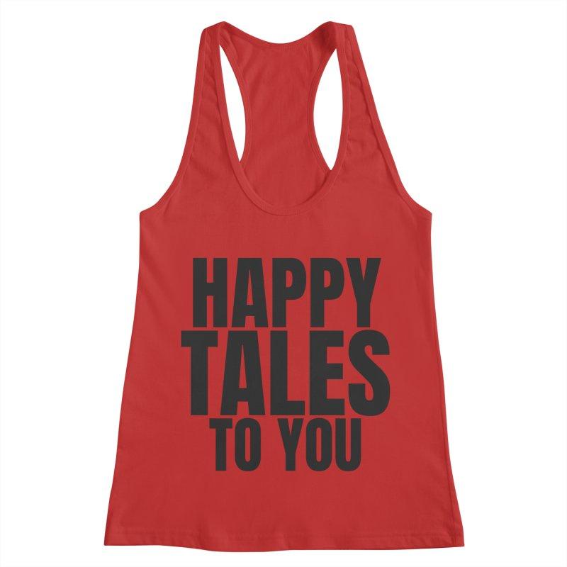 Happy Tales to You_black Women's Racerback Tank by SusieDrinks's Artist Shop