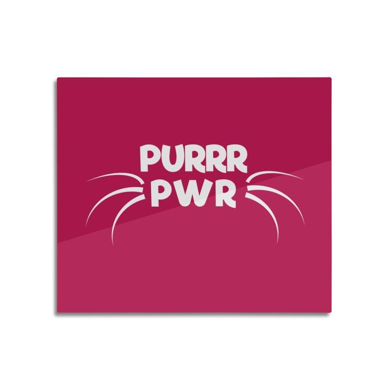 PURRR POWER Home Mounted Aluminum Print by sustici's Artist Shop