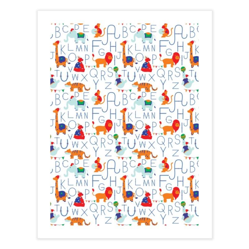 Alphabet Circus Home Fine Art Print by Svaeth's Artist Shop