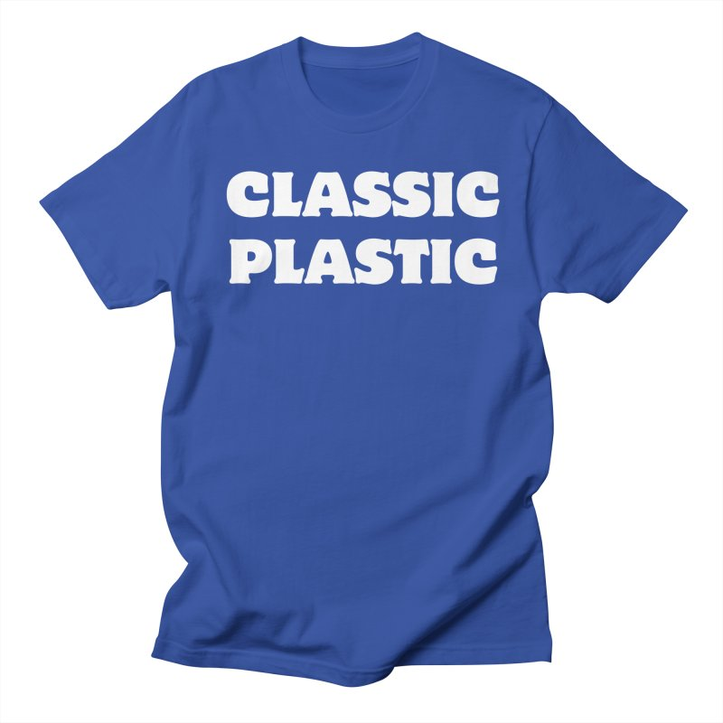 Classic Plastic, for all of us Vintage Boat Lovers Women's Regular Unisex T-Shirt by Sailor James