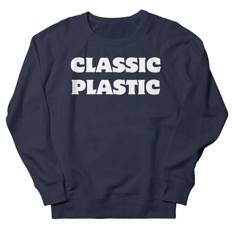 Classic Plastic, for all of us Vintage Boat Lovers Men's French Terry Sweatshirt by Sailor James