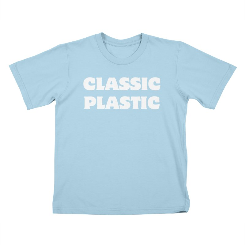 Classic Plastic, for all of us Vintage Boat Lovers Kids T-Shirt by Sailor James