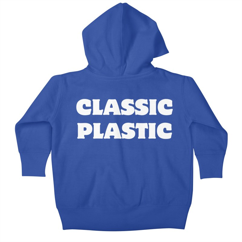 Classic Plastic, for all of us Vintage Boat Lovers Kids Baby Zip-Up Hoody by Sailor James