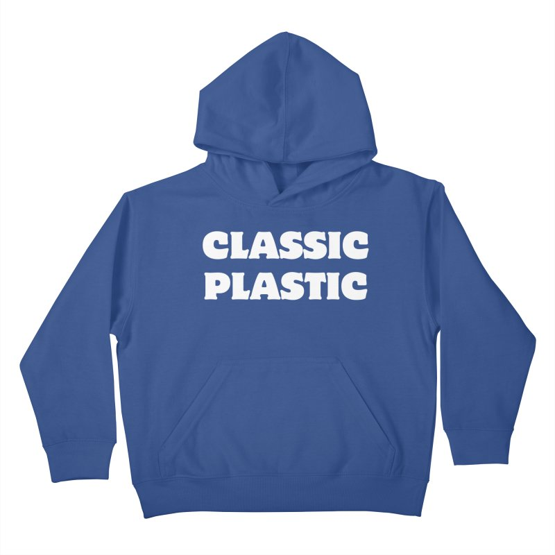 Classic Plastic, for all of us Vintage Boat Lovers Kids Pullover Hoody by Sailor James