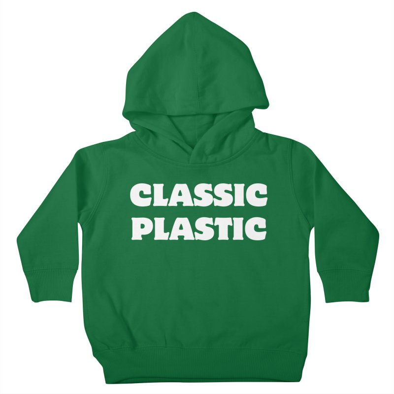 Classic Plastic, for all of us Vintage Boat Lovers Kids Toddler Pullover Hoody by Sailor James