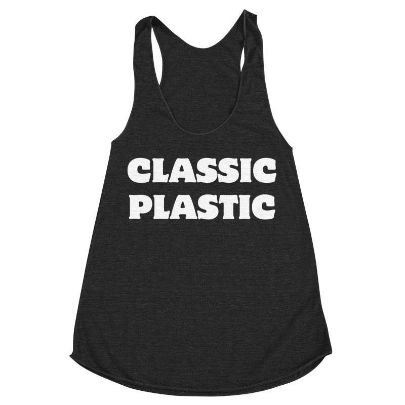 Classic Plastic, for all of us Vintage Boat Lovers Women's Racerback Triblend Tank by Sailor James
