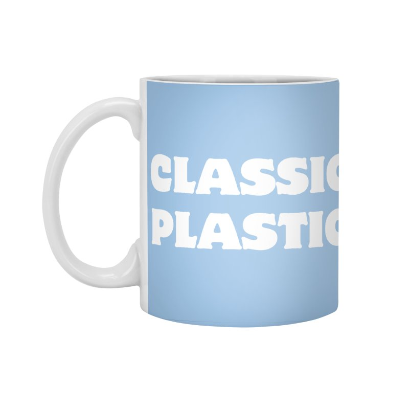 Classic Plastic, for all of us Vintage Boat Lovers Accessories Standard Mug by Sailor James