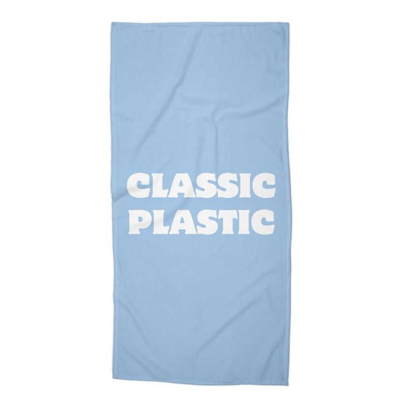 Classic Plastic, for all of us Vintage Boat Lovers Accessories Beach Towel by Sailor James
