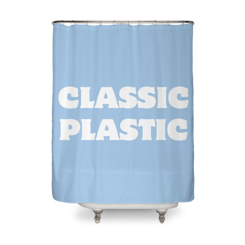 Classic Plastic, for all of us Vintage Boat Lovers Home Shower Curtain by Sailor James