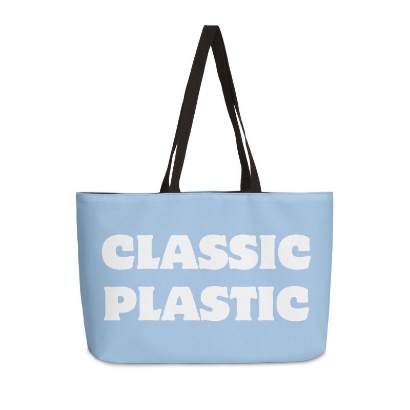 Classic Plastic, for all of us Vintage Boat Lovers Accessories Weekender Bag Bag by Sailor James