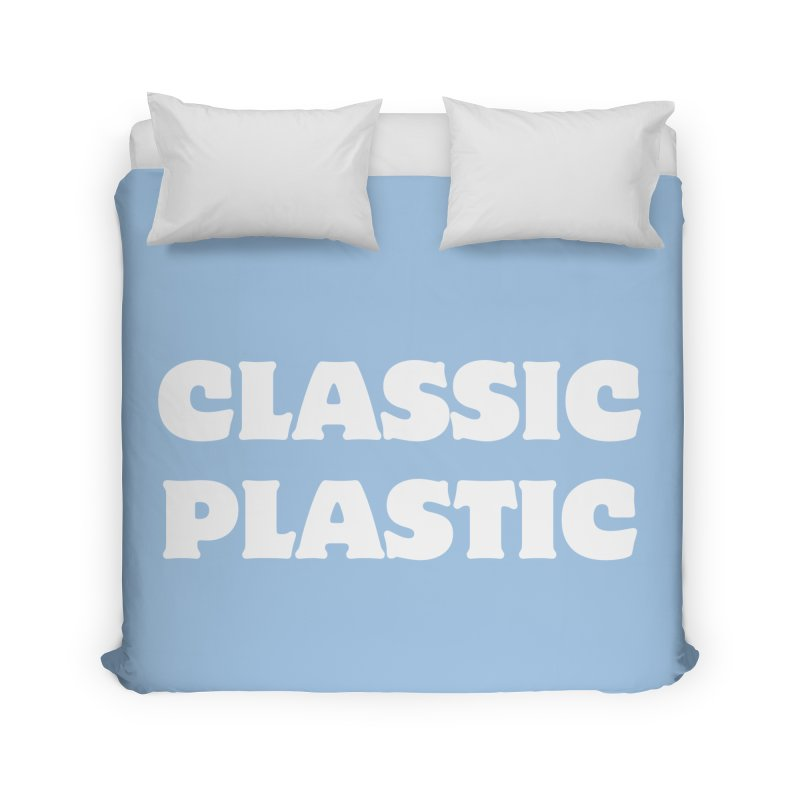 Classic Plastic, for all of us Vintage Boat Lovers Home Duvet by Sailor James