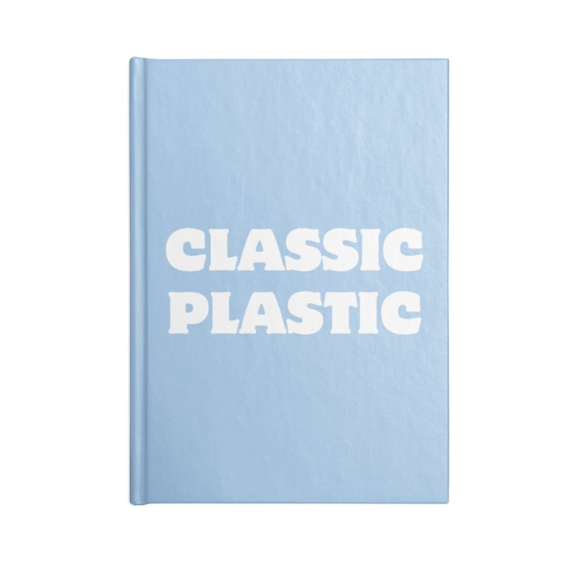 Classic Plastic, for all of us Vintage Boat Lovers Accessories Lined Journal Notebook by Sailor James