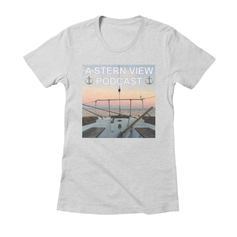 A STERN VIEW PODCAST Women's Fitted T-Shirt by Sailor James