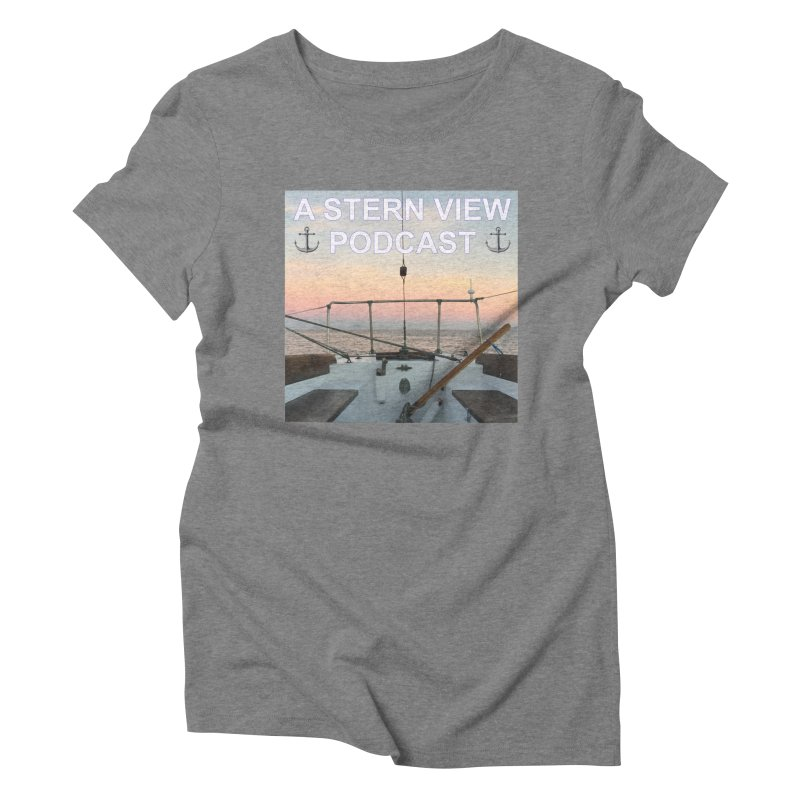 A STERN VIEW PODCAST Women's Triblend T-Shirt by Sailor James