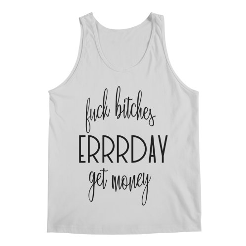 image for F*ck B*tches Get Money Errrday