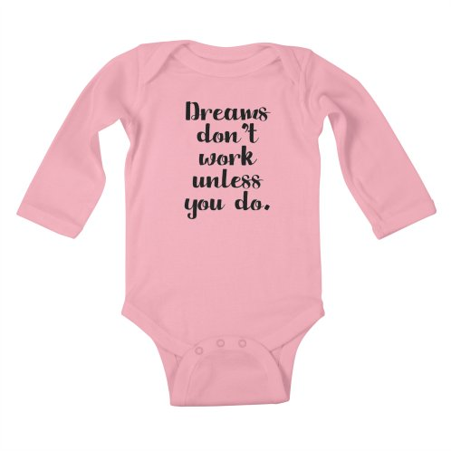 image for Dreams don't work unless you do!