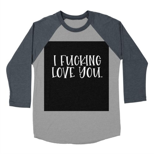 image for I F*cking Love You.