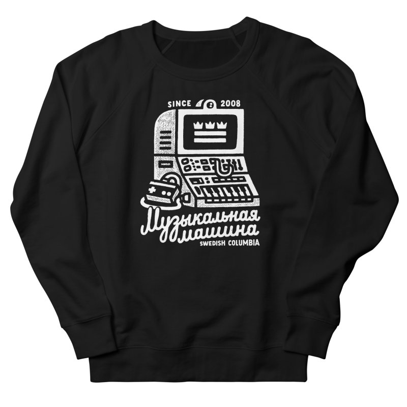 Swedish Columbia Music Machine Women's French Terry Sweatshirt by Swedish Columbia's Artist Shop