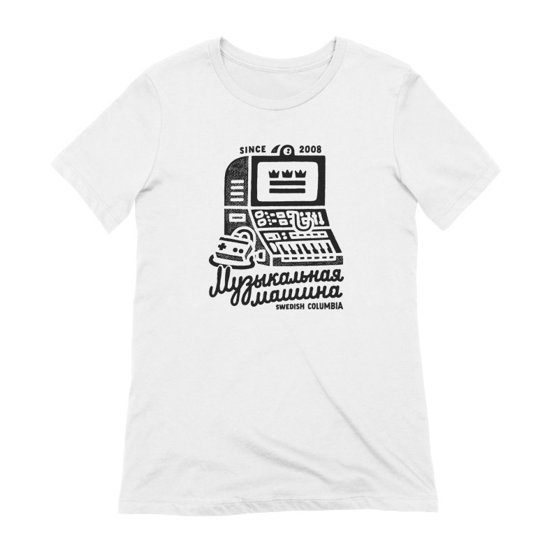 Swedish Columbia Music Machine 2 Women's Extra Soft T-Shirt by Swedish Columbia's Artist Shop