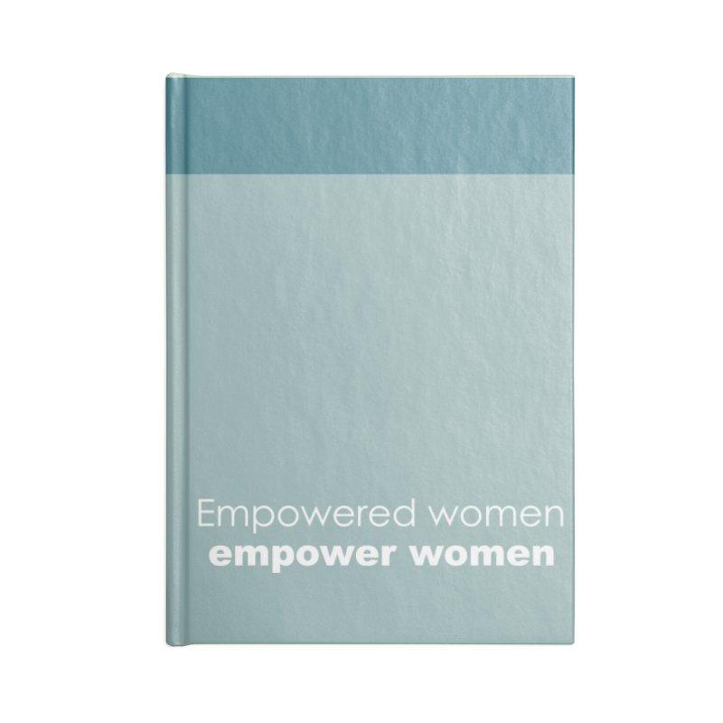 Empower Women Accessories Blank Journal Notebook by Sugar Magazine