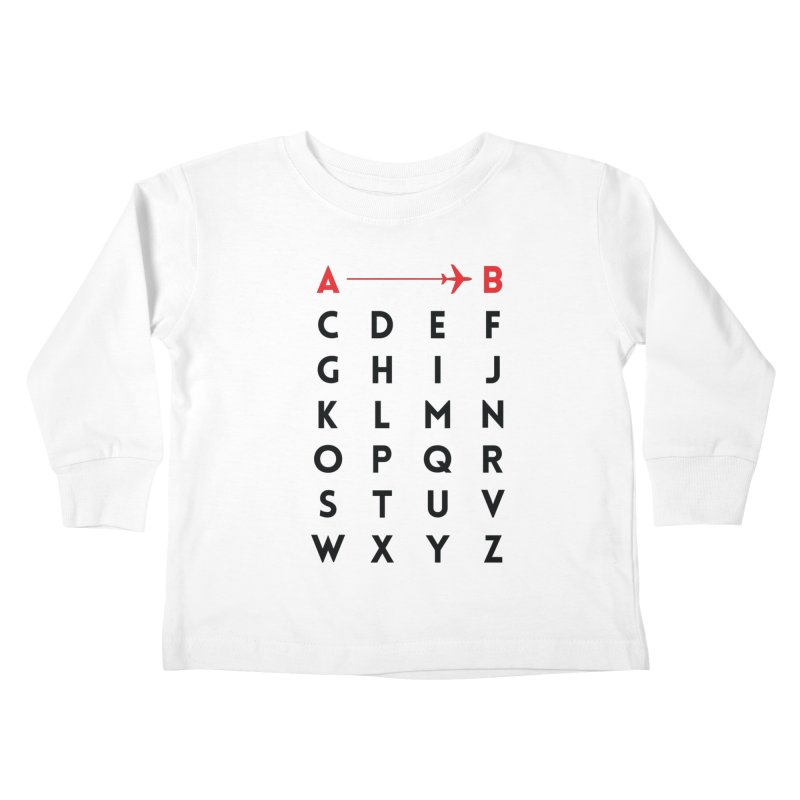A to B - Original Kids Toddler Longsleeve T-Shirt by swissette's Artist Shop
