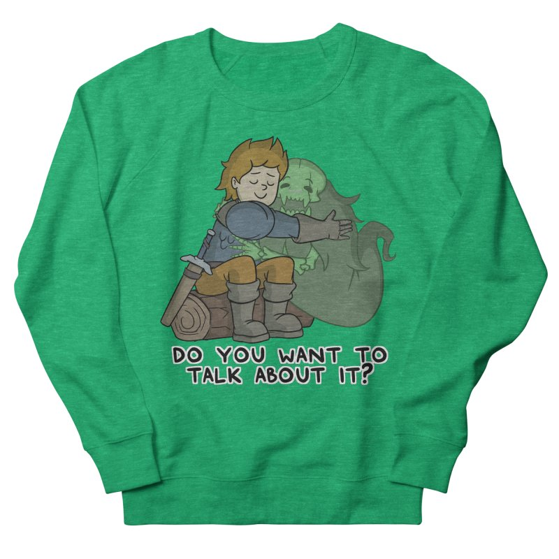 Do You Want To Talk About It? Quote Edition Women's Sweatshirt by Swords Comics : The Store