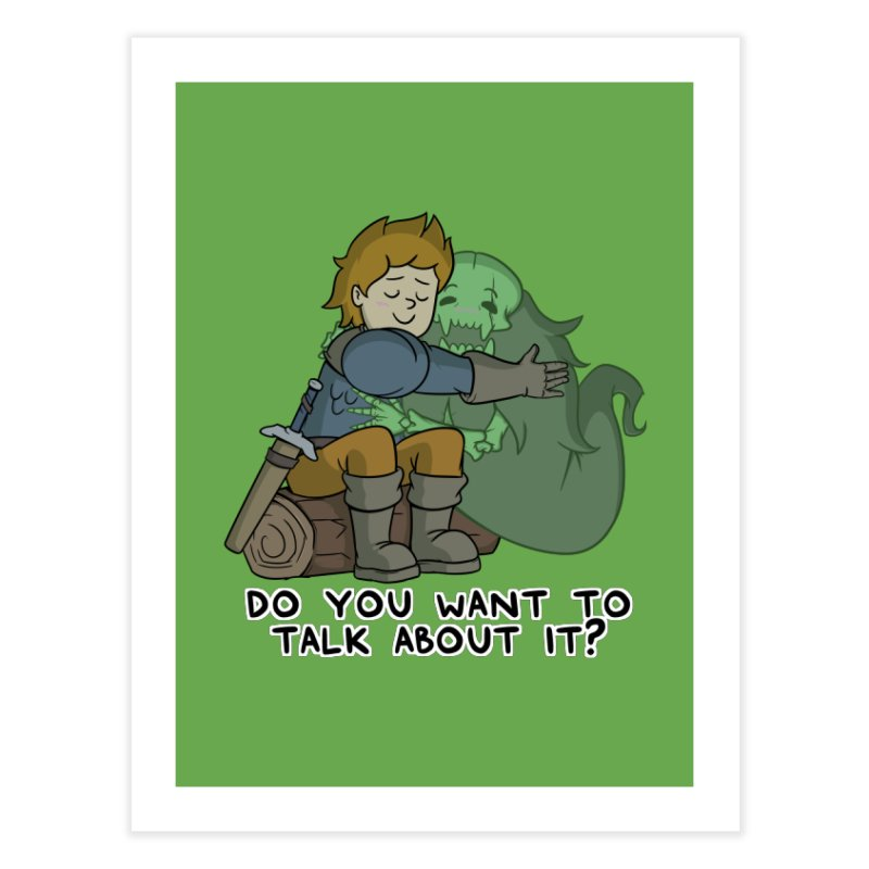 Do You Want To Talk About It? Quote Edition Home Fine Art Print by Swords Comics : The Store