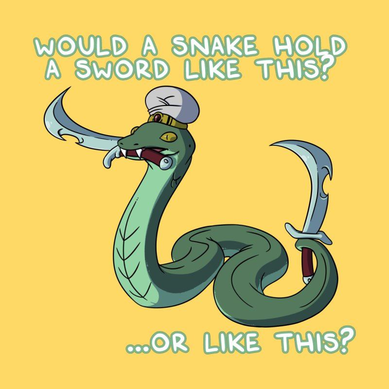 Would A Snake Hold A Sword Like This? Quote Edition Women's T-Shirt by Swords Comics : The Store