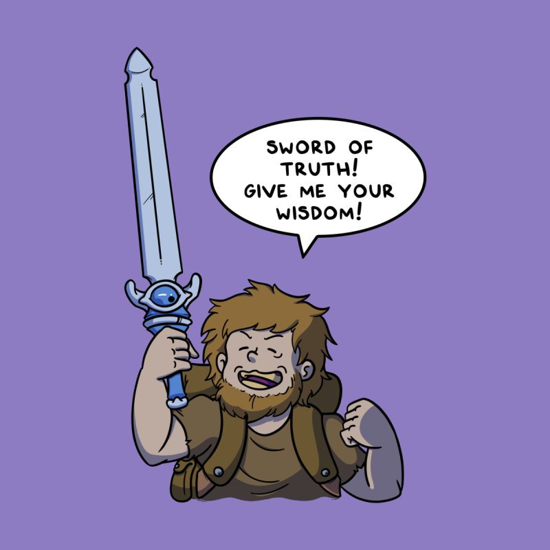 Sword of Truth, Give Me Your Wisdom! Men's T-Shirt by Swords Comics : The Store