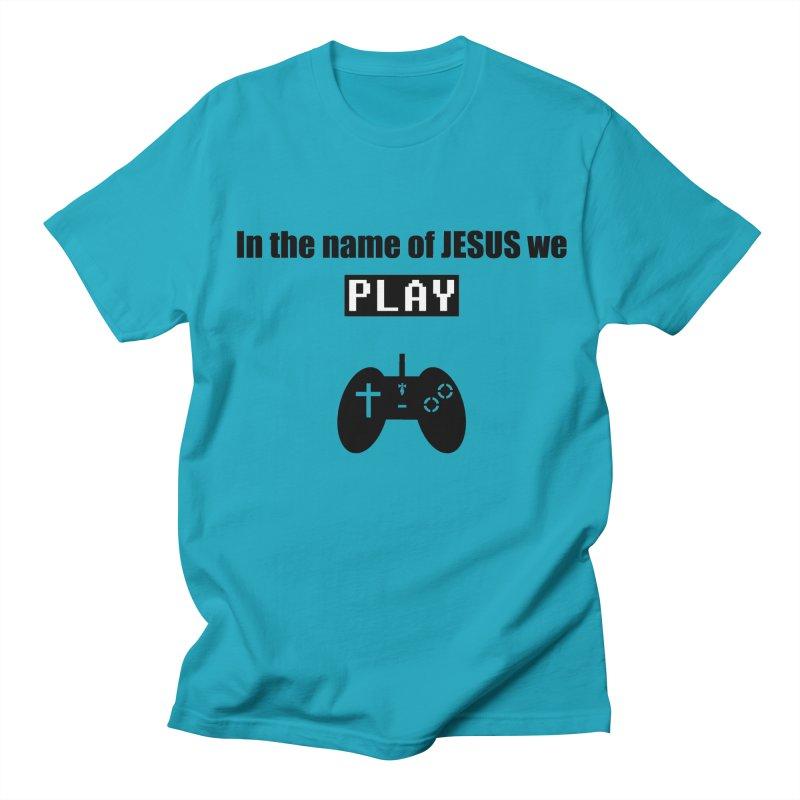In the name of JESUS we Play - wt Men's T-shirt by SwordSharp.com Shop