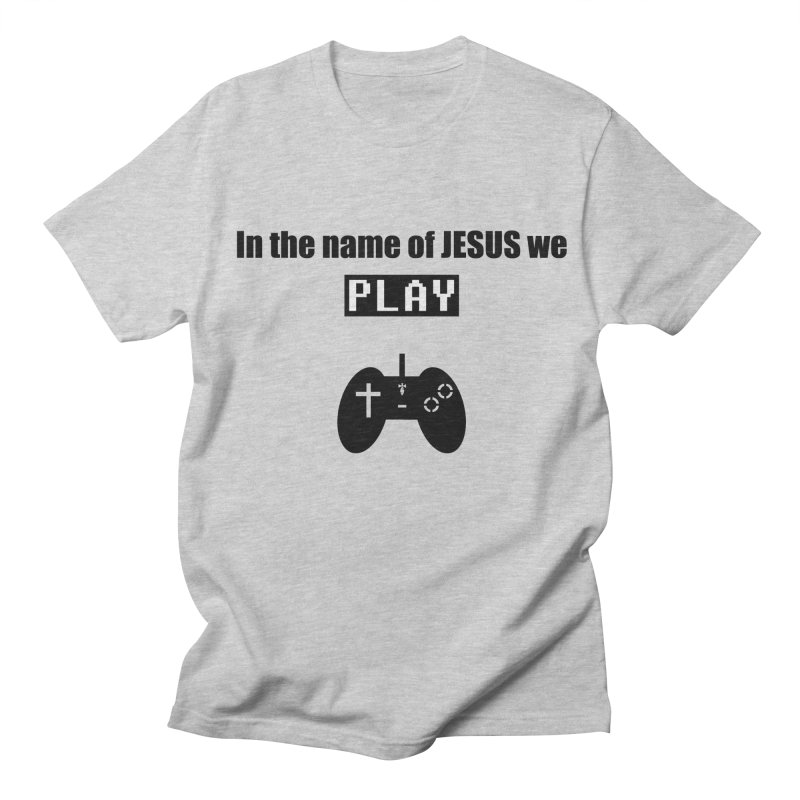In the name of JESUS we Play - wt Men's Regular T-Shirt by SwordSharp.com Shop
