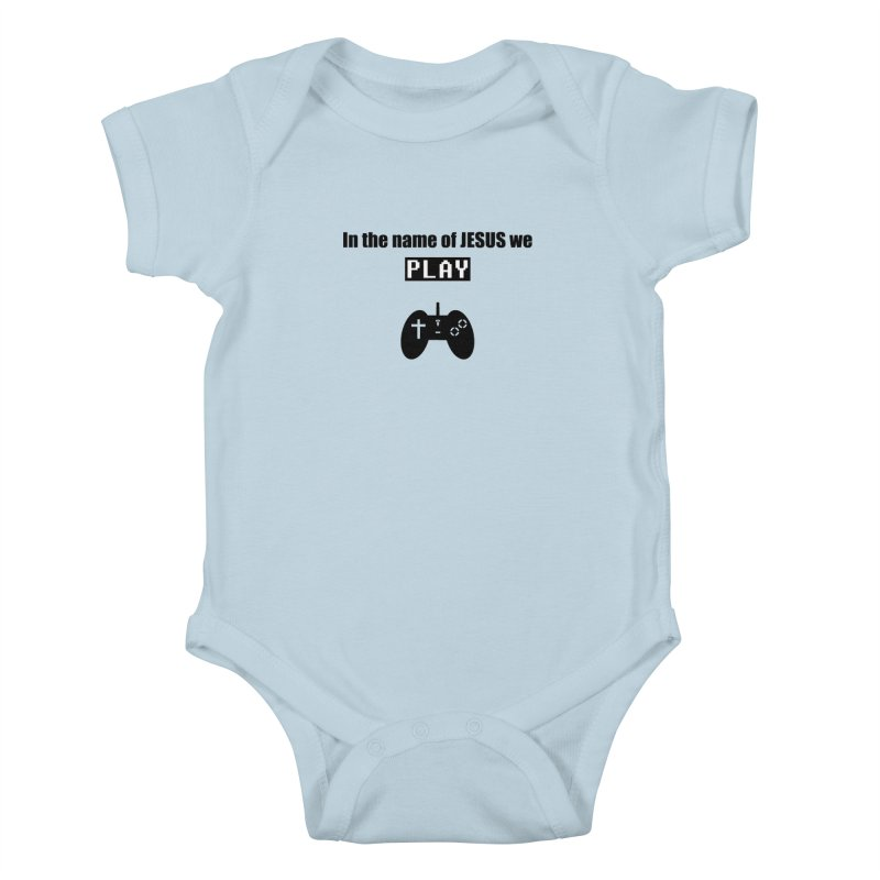 In the name of JESUS we Play - wt in Kids Baby Bodysuit Baby Blue by SwordSharp.com Shop