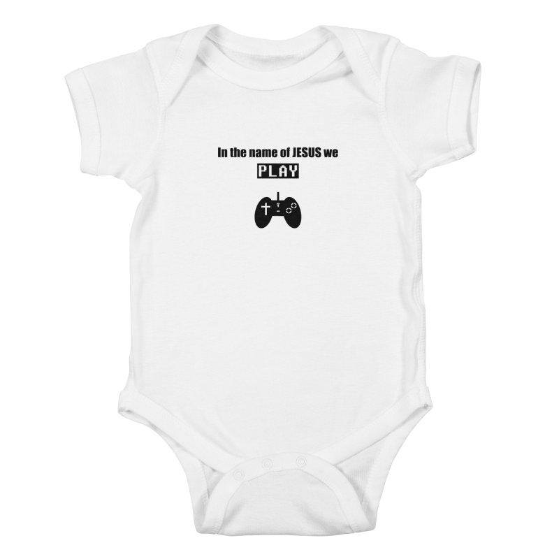 In the name of JESUS we Play - wt Kids Baby Bodysuit by SwordSharp.com Shop