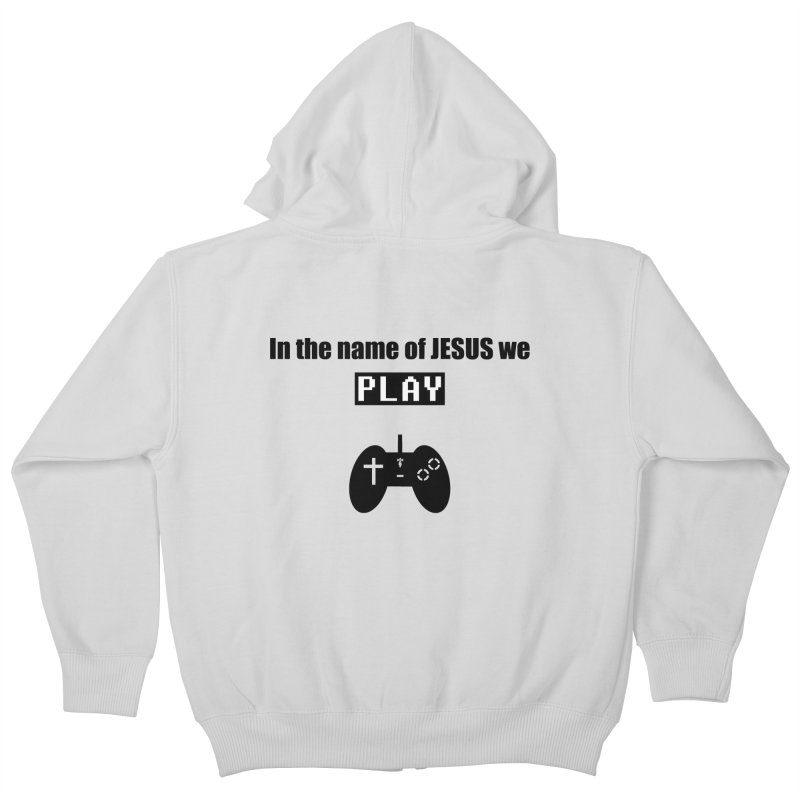 In the name of JESUS we Play - wt Kids Zip-Up Hoody by SwordSharp.com Shop
