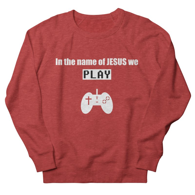 In the name of JESUS we Play - blk Women's Sweatshirt by SwordSharp.com Shop