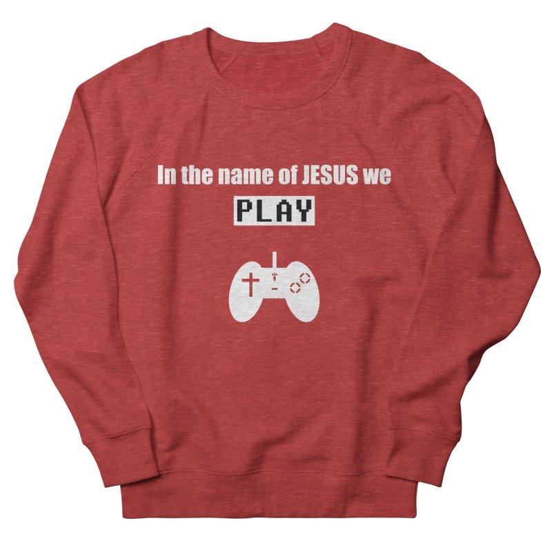 In the name of JESUS we Play - blk Men's French Terry Sweatshirt by SwordSharp.com Shop
