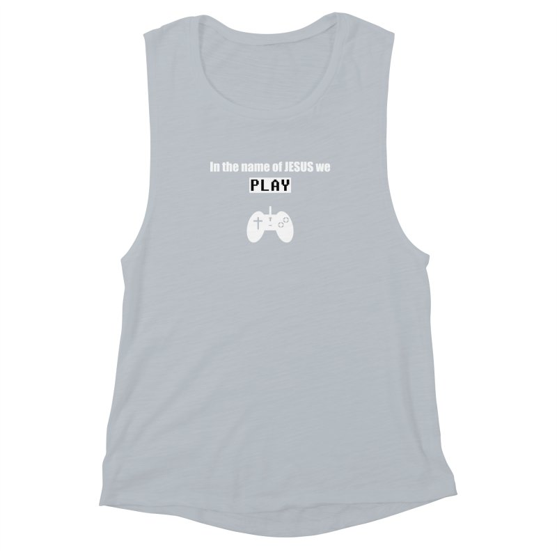 In the name of JESUS we Play - blk Women's Muscle Tank by SwordSharp.com Shop